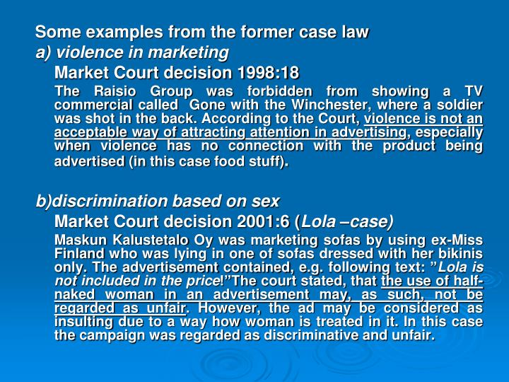 Some examples from the former case law