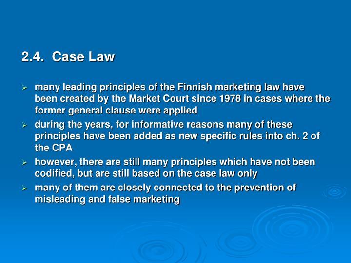 2.4.  Case Law