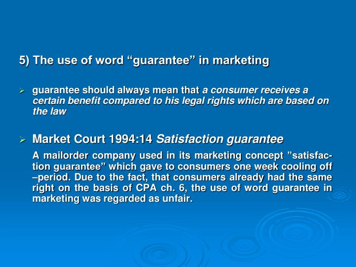 "5) The use of word ""guarantee"" in marketing"