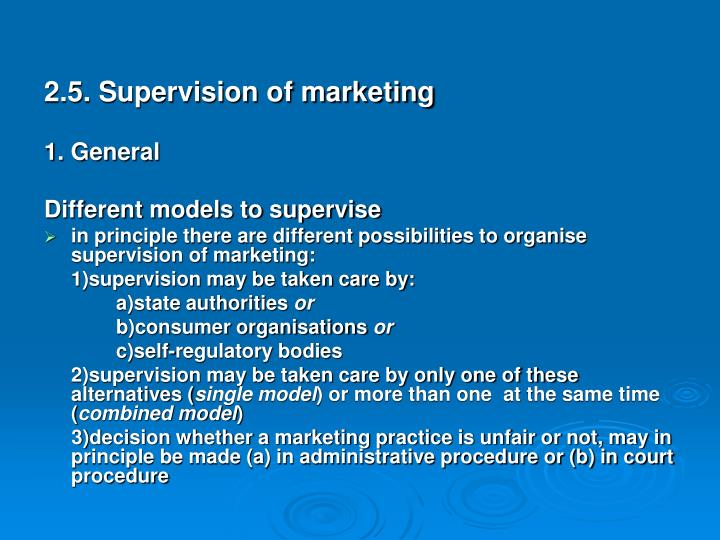 2.5. Supervision of marketing