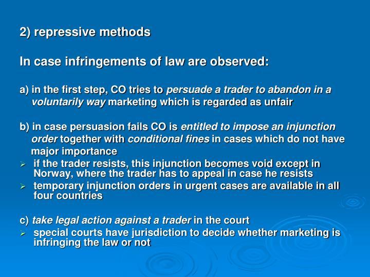 2) repressive methods