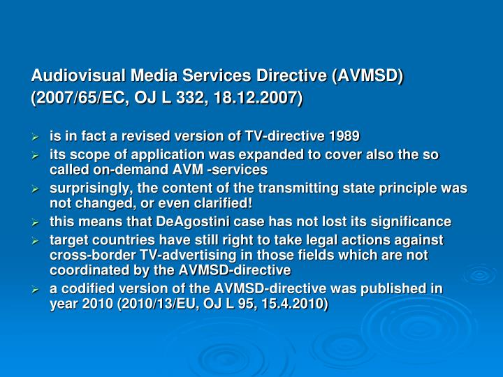 Audiovisual Media Services Directive (AVMSD)