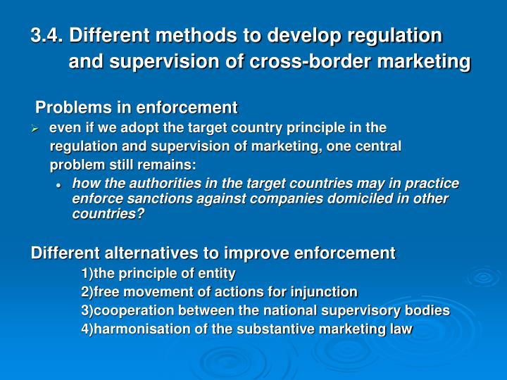 3.4. Different methods to develop regulation