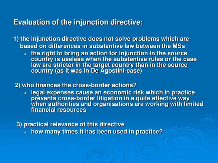 Evaluation of the injunction directive: