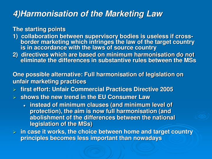 4)Harmonisation of the Marketing Law