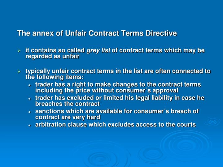 The annex of Unfair Contract Terms Directive