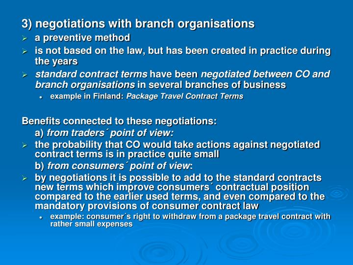 3) negotiations with branch organisations