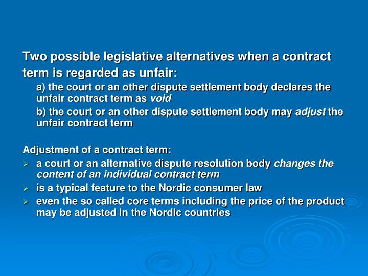 Two possible legislative alternatives when a contract