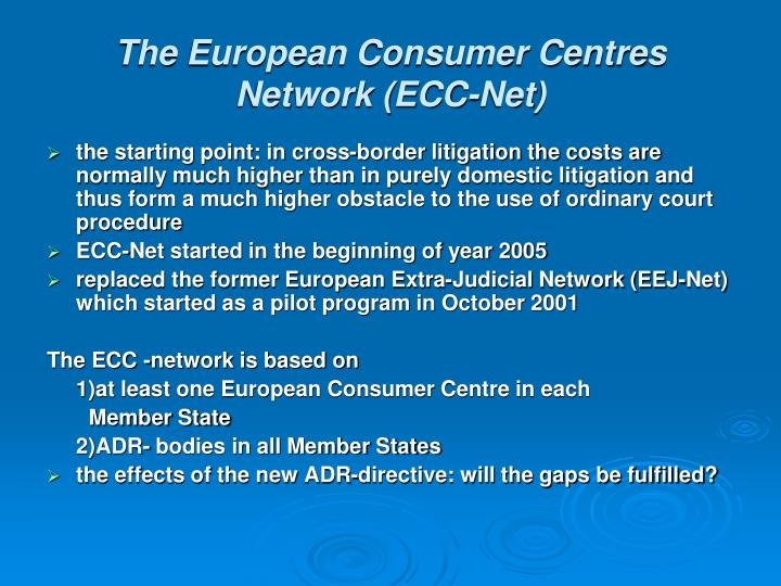 The European Consumer Centres Network (ECC-Net)
