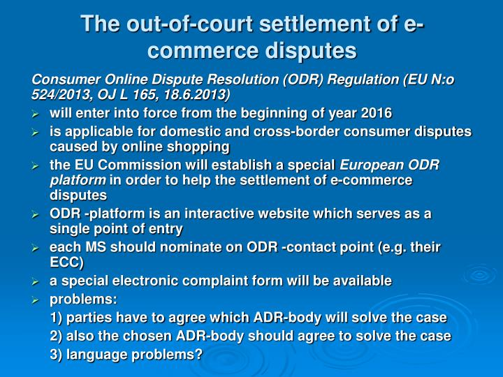 The out-of-court settlement of e-commerce disputes