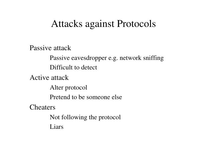 Attacks against Protocols