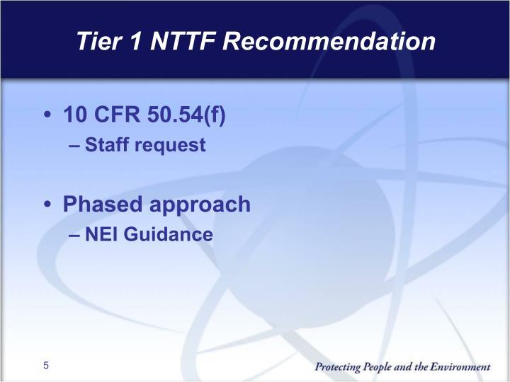 Tier 1 NTTF Recommendation