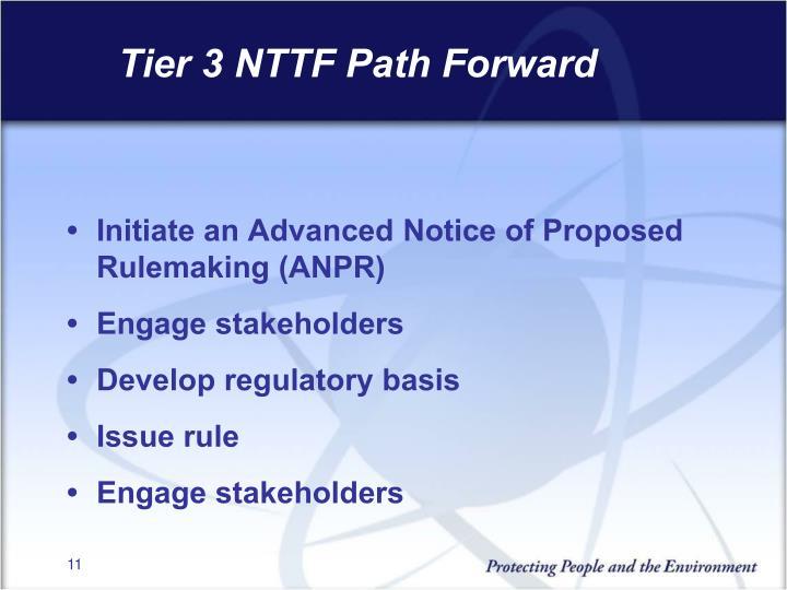 Tier 3 NTTF Path Forward