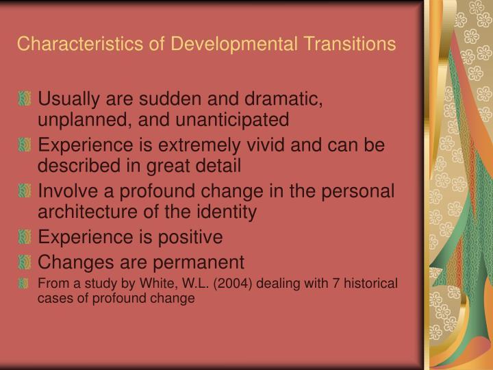 Characteristics of Developmental Transitions