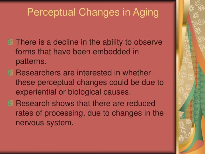Perceptual Changes in Aging
