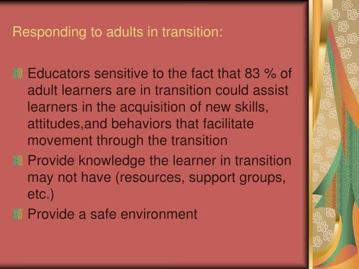 Responding to adults in transition:
