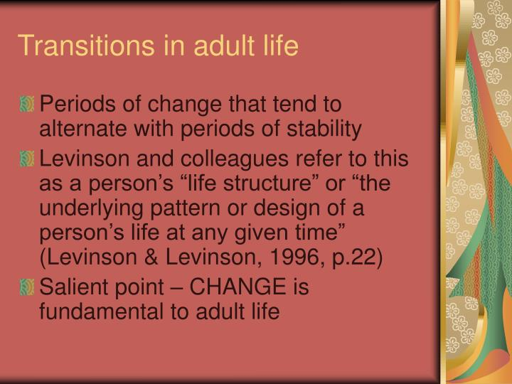 Transitions in adult life