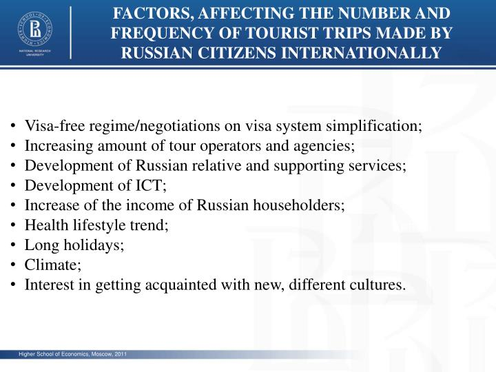 FACTORS, AFFECTING THE NUMBER AND FREQUENCY OF TOURIST TRIPS MADE BY RUSSIAN CITIZENS INTERNATIONALL...