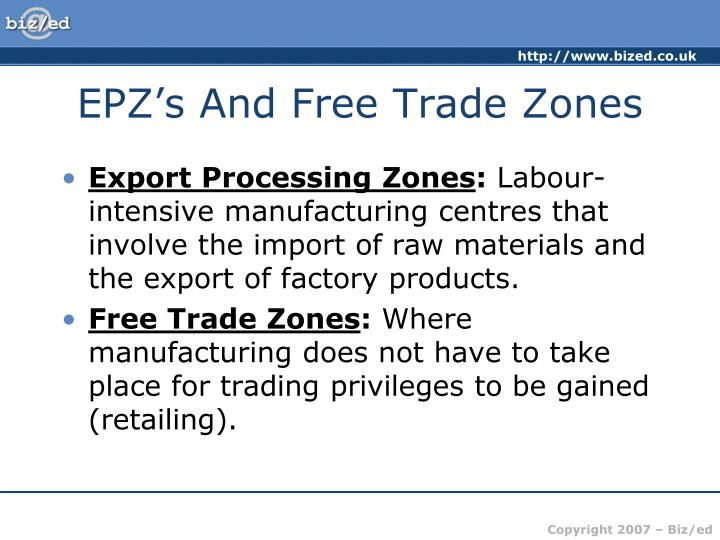 EPZ's And Free Trade Zones