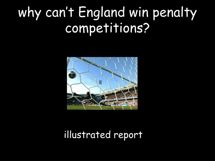 why can't England win penalty competitions?