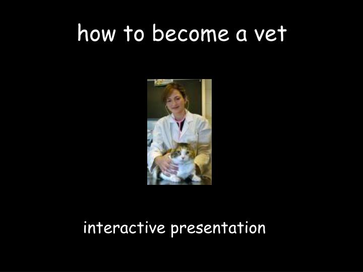 how to become a vet