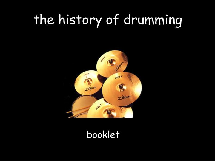 the history of drumming