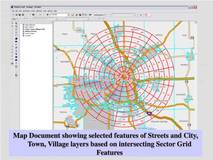 Map Document showing selected features of Streets and City, Town, Village layers based on intersecting Sector Grid Features