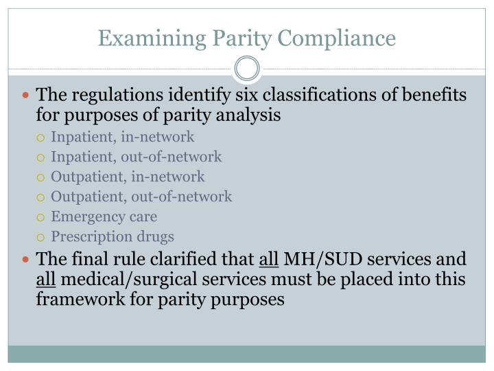 Examining Parity Compliance