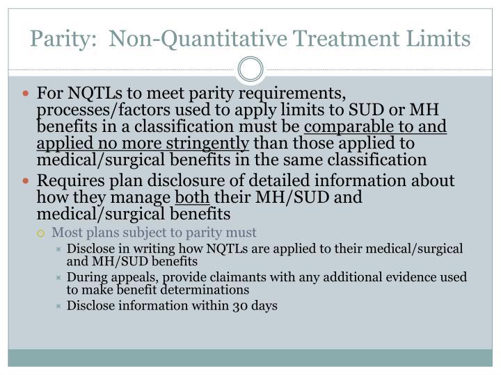 Parity:  Non-Quantitative Treatment Limits