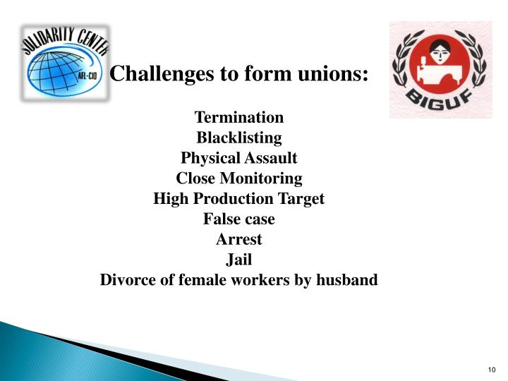 Challenges to form unions: