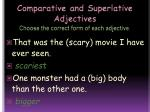 comparative and superlative adjectives choose the correct form of each adjective