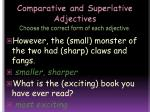 comparative and superlative adjectives choose the correct form of each adjective1