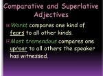 comparative and superlative adjectives1