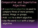 comparative and superlative adjectives14