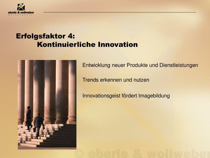 Erfolgsfaktor 4: Kontinuierliche Innovation