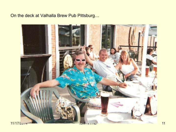 On the deck at Valhalla Brew Pub Pittsburg…