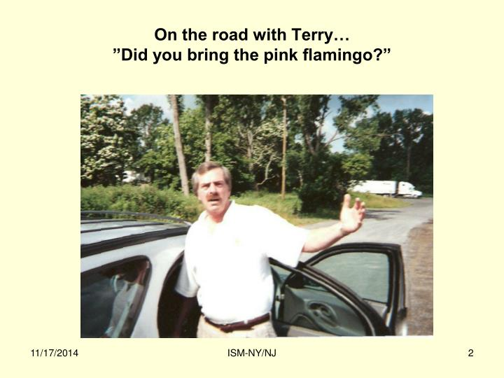 On the road with Terry…