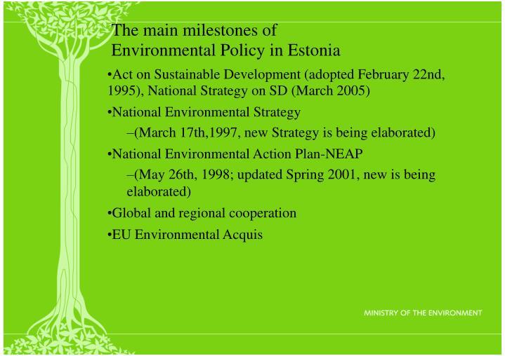 The main milestones of