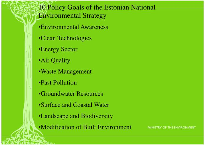 10 Policy Goals of the Estonian National Environmental Strategy