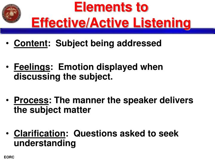 Elements to Effective/Active Listening