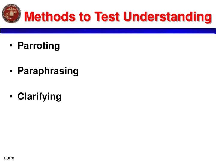 Methods to Test Understanding