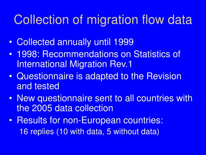 Collection of migration flow data