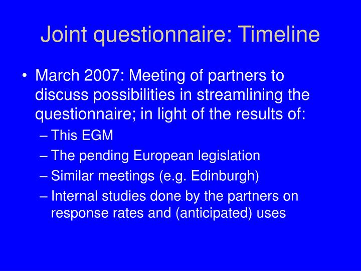 Joint questionnaire: Timeline