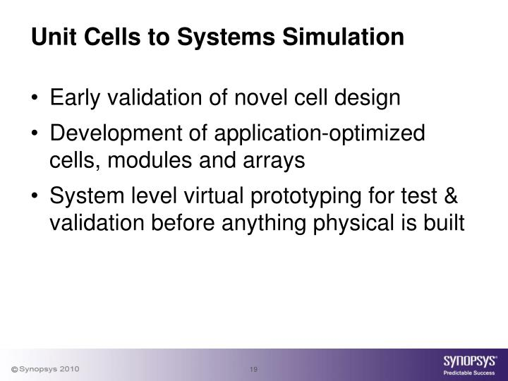Unit Cells to Systems Simulation