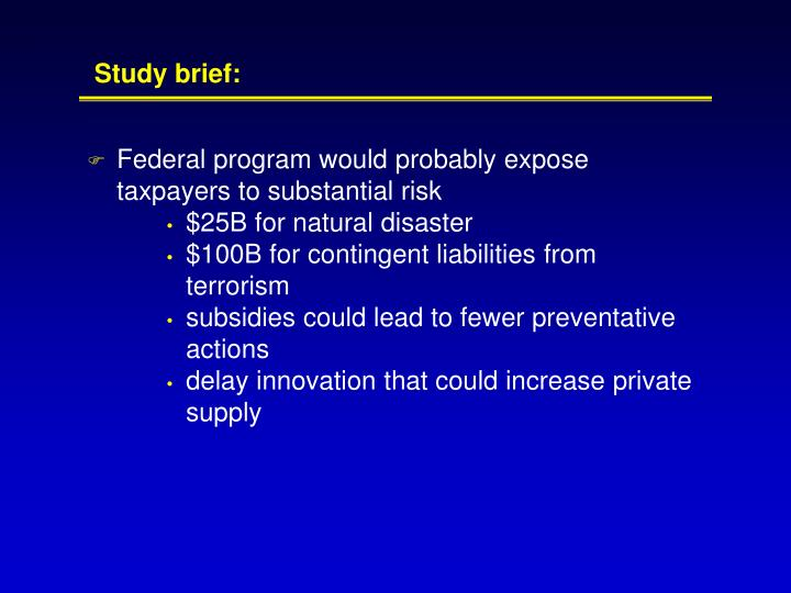 Federal program would probably expose taxpayers to substantial risk