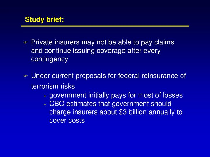 Private insurers may not be able to pay claims and continue issuing coverage after every contingency