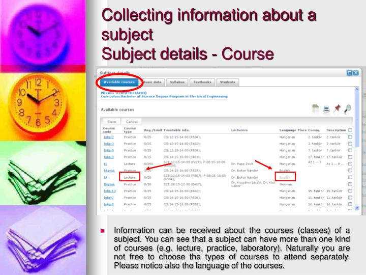 Collecting information about a subject
