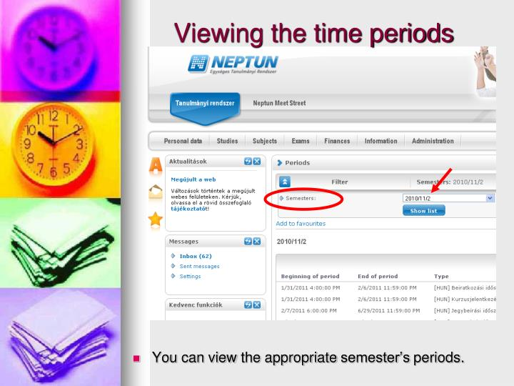 You can view the appropriate semester's periods.