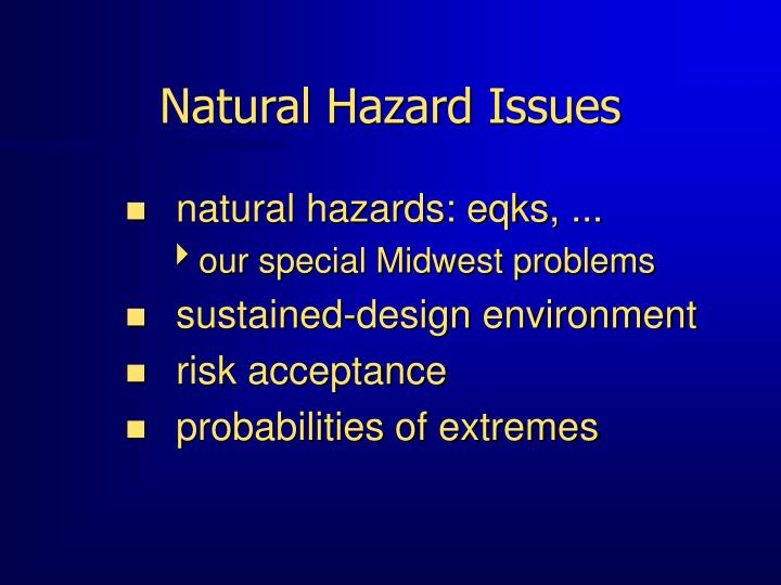 Natural hazard issues
