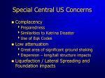 special central us concerns